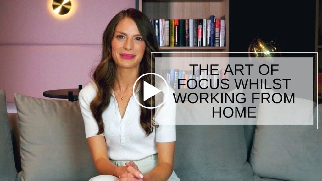 The Art Of Focus Whilst Working From Home