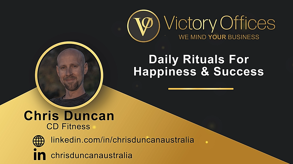 Daily Rituals For Happiness & Success