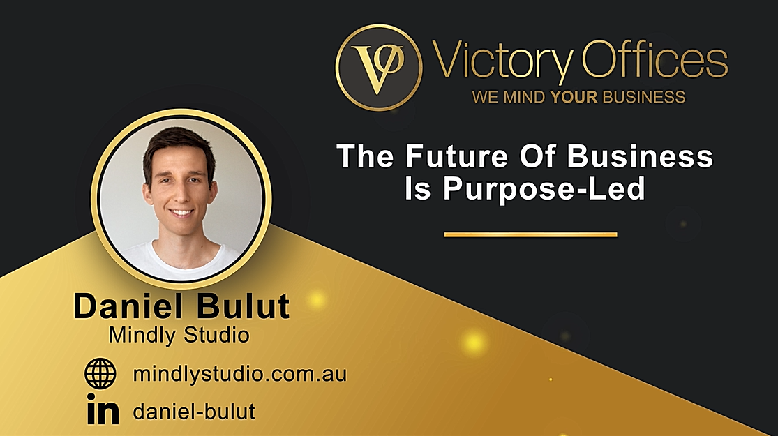 The Future Of Business Is Purpose-Led