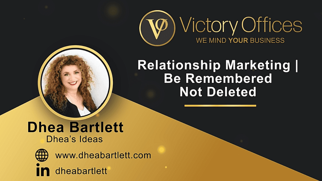 Relationship Marketing | Be Remembered Not Deleted
