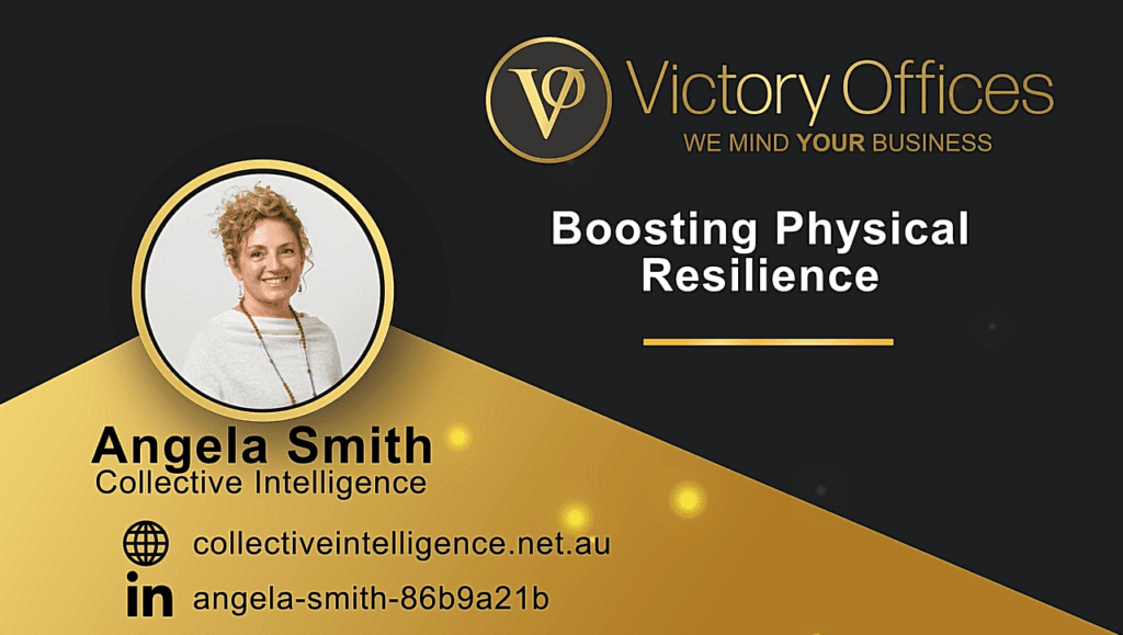 Boosting Physical Resilience