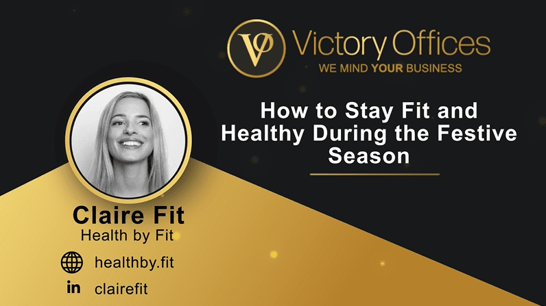 How to Stay Fit and Healthy During the Festive Season