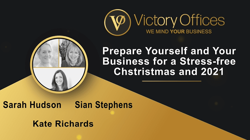 Prepare Yourself and Your Business for a Stress-free Christmas and 2021